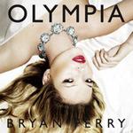 Olympia / Bryan Ferry